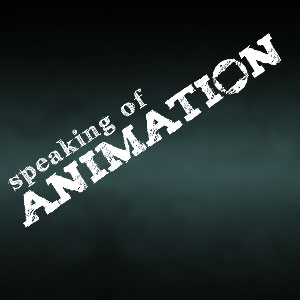 Speaking of Animation